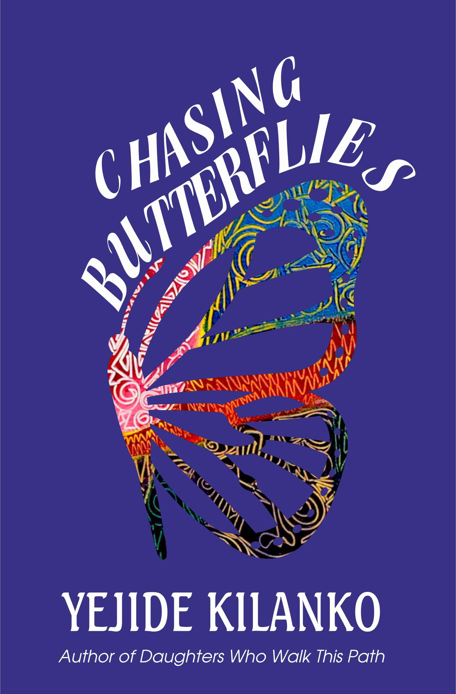 CHASING BUTTERFLIES Book cover.