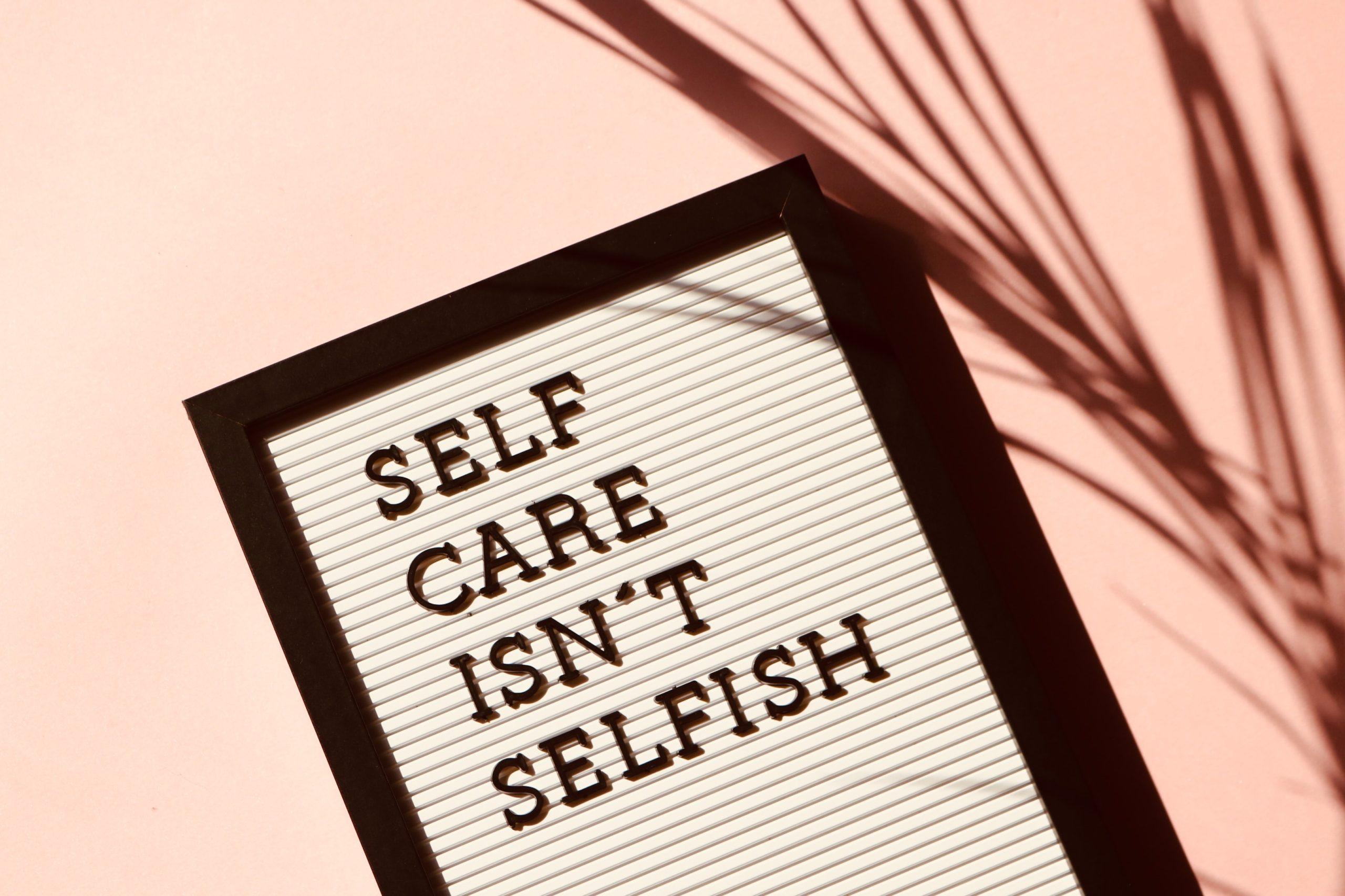 self-care-isn-t-selfish-signage-2821823